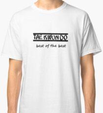 taekwondo best of the best Classic T-Shirt