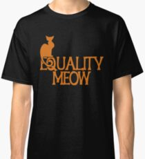 Equality Meow Classic T-Shirt