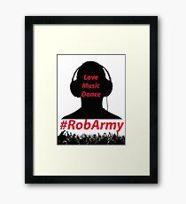 RobARMY Love, Music, Dance Framed Print