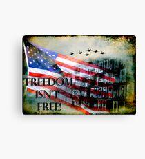 Freedom Isn't Free Canvas Print
