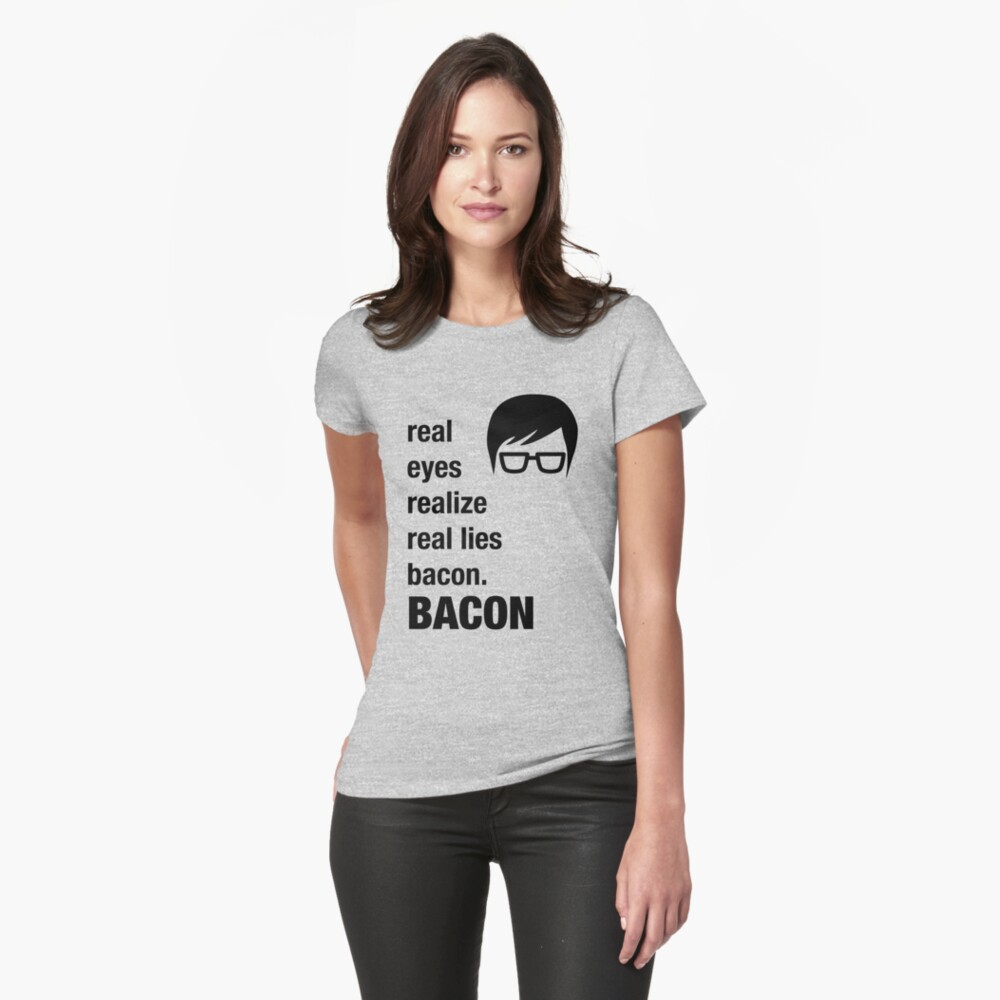 Funny Hipster Shirt Bacon Realize Poetry Humor Irony  Womens T-Shirt Front