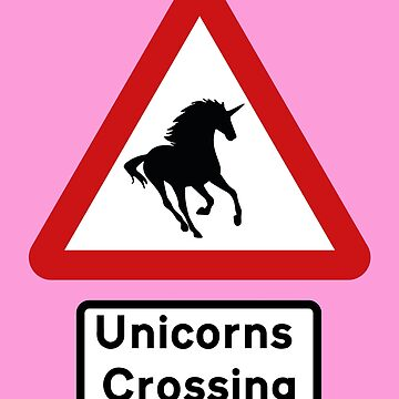 British Road Sign – Unicorns Crossing by madra