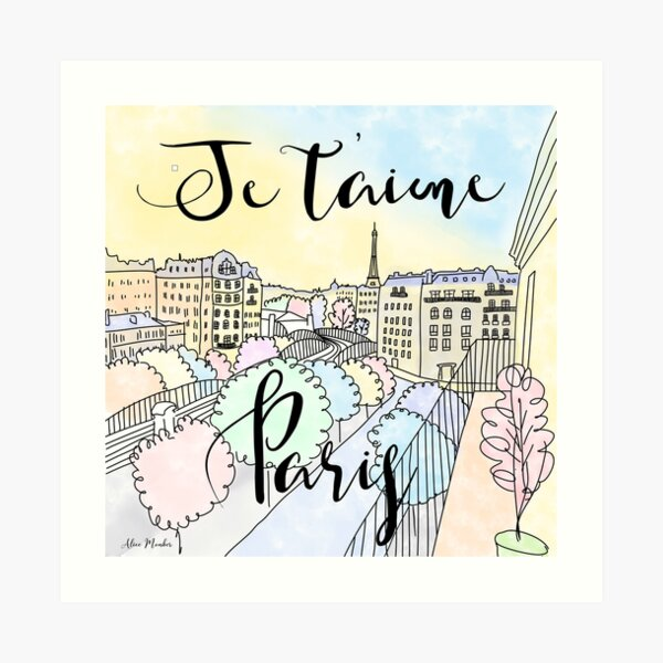 Je t'aime Paris by Alice Monber Art Print