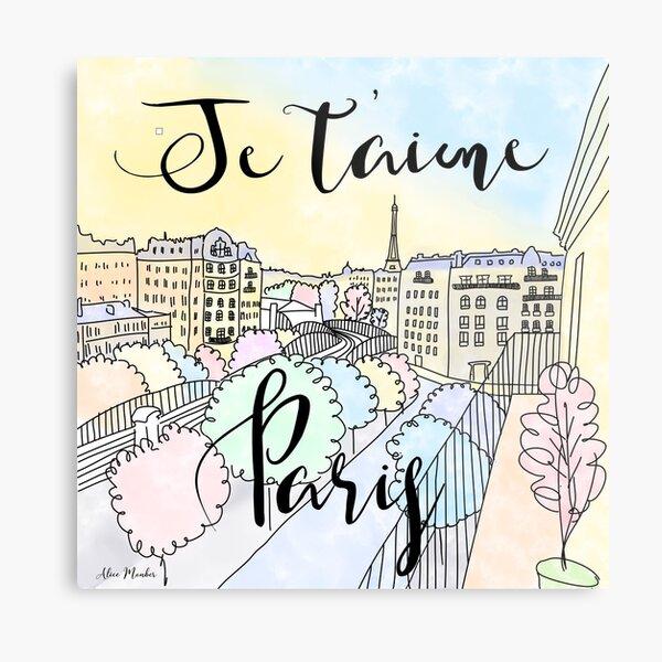 Je t'aime Paris by Alice Monber Metal Print