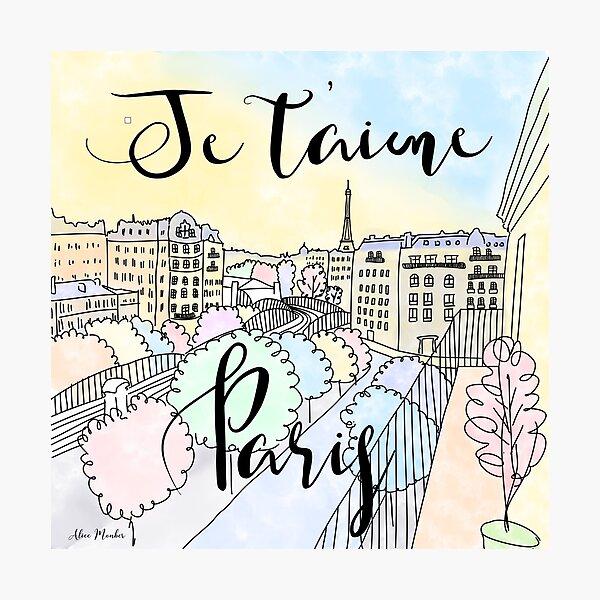 Je t'aime Paris by Alice Monber Photographic Print