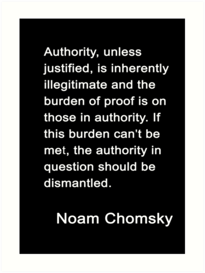 "Chomsky On Authority"" Art Print by TrainWreckTees 