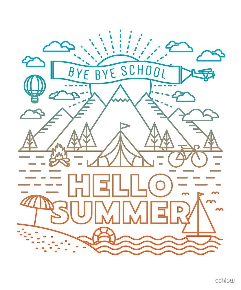 Bye Bye School Hello Summer By Cchiaw
