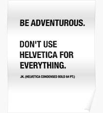 Funny Hipster Designer Sarcasm Helvetica Shirt Poster