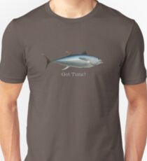 Got Tuna?! Unisex T-Shirt