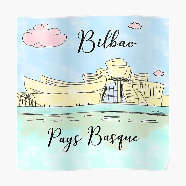 Bilbao Pays Basque by Alice Monber Poster