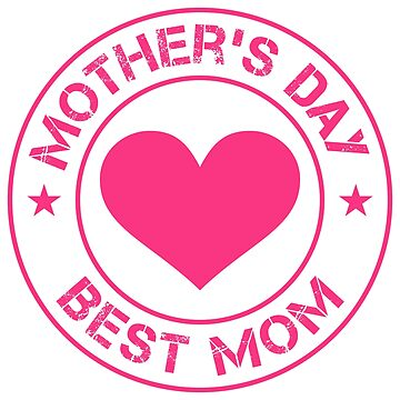 Mother's day - best mom by urbania