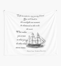 Alexandre Dumas Quote from Count of Monte Cristo Life is a storm DUM3302 Wall Tapestry