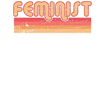 Retro Feminist 70s Style Vintage Feminism Girl Power  by T-ShirtTech