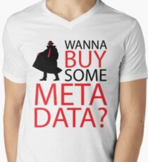 Wanna Buy Some Metadata? Mens V-Neck T-Shirt
