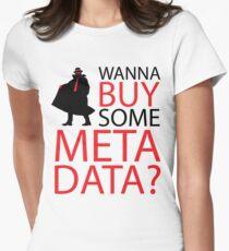Wanna Buy Some Metadata? T-Shirt