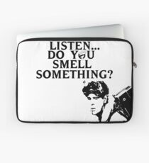 """Listen...Do You Smell Something?"" Laptop Sleeve"