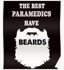 Paramedic beards gift t-shirts Poster  sc 1 st  Redbubble & Paramedic Ideas: Posters | Redbubble