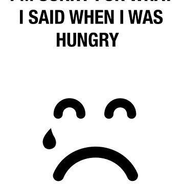 Funny hungry humor novelty shirt sadface sorry by artbyjane