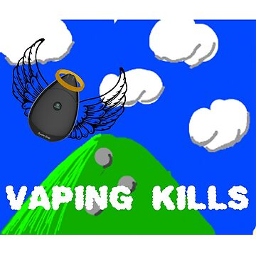 vaping kills by annaschaidler