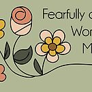 Fearfully and Wonderfully Made by Pamela Maxwell