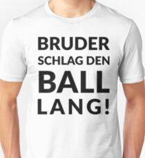Brother, hit the ball long! Prince & Ante Unisex T-Shirt