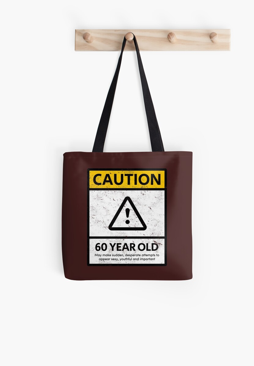 CAUTION 60 Year Old 60th Humorous Birthday T-Shirt 1958 Gift And More by MemWear