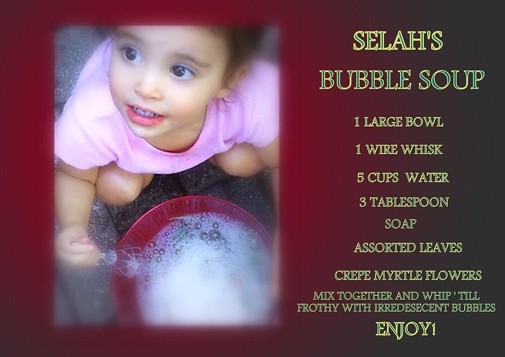 SELAH'S SOUP II by artist4peace