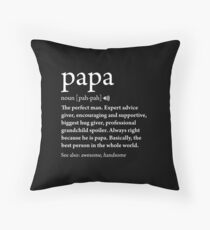 Papa Definition Fathers Day Gift Best Dad Cool Meaning Throw Pillow