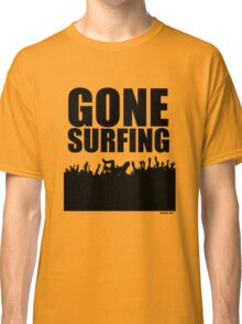 Gone Surfing Classic T-Shirt