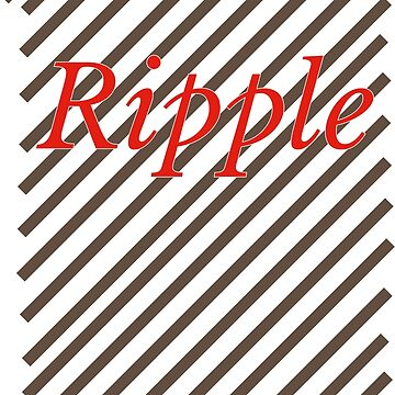 Striped red and brown ripple slogan by KHaines961