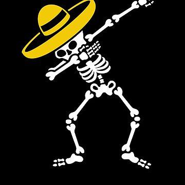 Dab Dabbing skeleton Sombrero  Día de Muertos by LaundryFactory