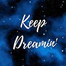 Keep Dreamin' by Kamira Gayle
