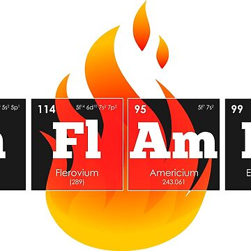 Chemistry - Elements of the Periodic Table: IN FLAMES by ThisOnAShirt