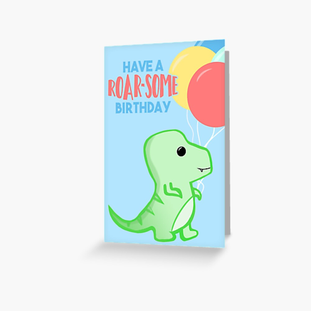 Dinosaur Birthday - Have a ROARSOME Birthday Greeting Card