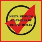 meets minimum standards of decent human (colour) by sajbrfem