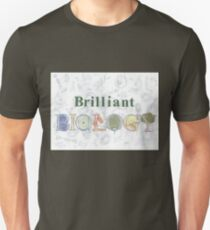 Brilliant Biology Unisex T-Shirt