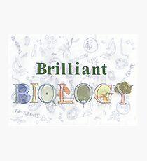 Brilliant Biology Photographic Print