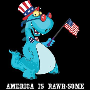 American Flag, Baby Dinosaur, T Rex T Shirt - 4th July Gifts, America is awesome by KhushbooLohia