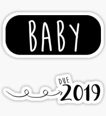 I'm Pregnant I'm Expecting Baby Due 2019  Sticker
