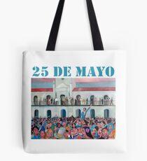25 de Mayo de 1810 Tote Bag