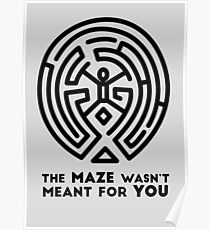 Westworld - The Maze Wasn't Meant For You Poster
