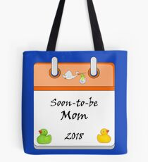 Baby Announcement Soon to be a Mom 2018. Tote Bag