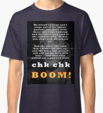 Tell it again!! Classic T-Shirt