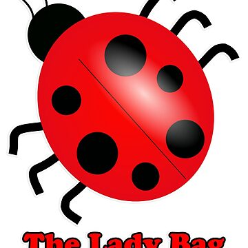 The Lady Bag - Ladybug by rogerpmit2