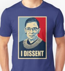 I DISSENT - Notorious RBG  Unisex T-Shirt