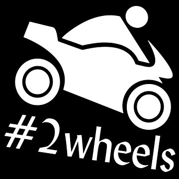 Motorcycle Hashtag 2 Wheels Gift Idea by Er1k99