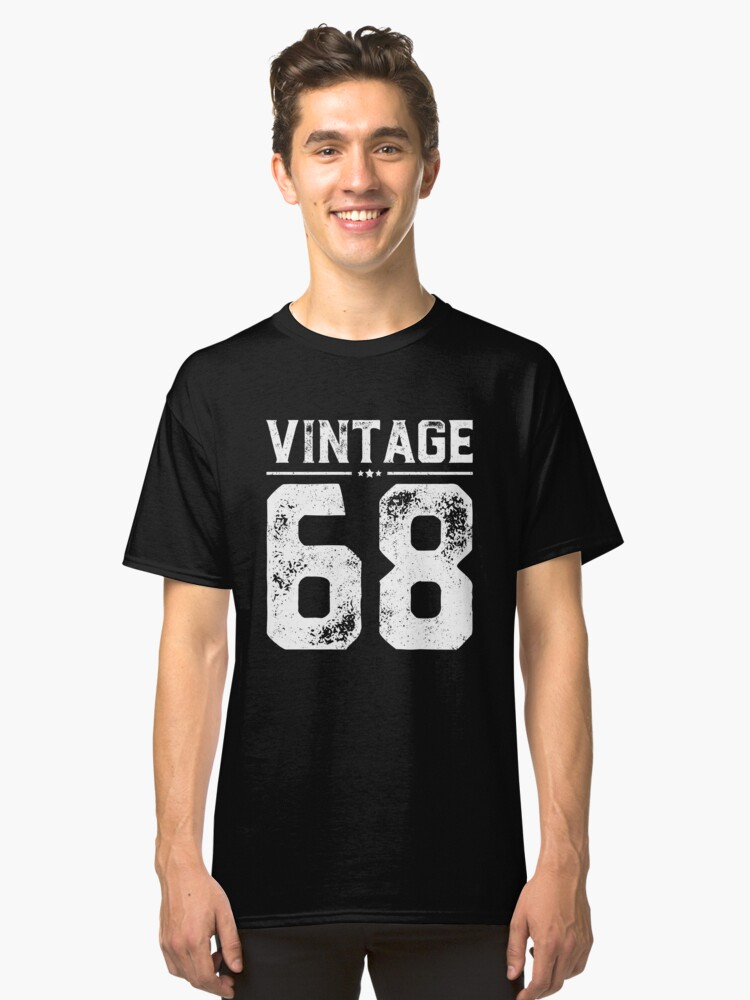 Vintage 68 Shirt 50 Years Old 50th Birthday Gift Shirt Old Classic T-Shirt Front