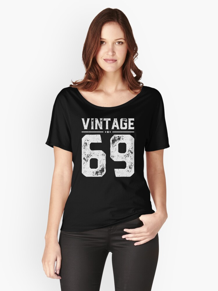 Vintage 69 Shirt 49 Years Old 49th Birthday Gift Womens Relaxed Fit T