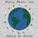 Music Makes The World Go Round by Sarah Cook