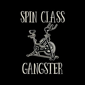 Spin Class Funny Design - Spin Class Gangster by kudostees